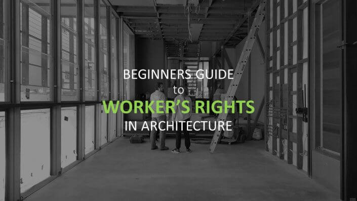 "Two people standing in a construction site with a pool on the left and text saying ""Beginners Guide to Workers Rights in Architecture"""